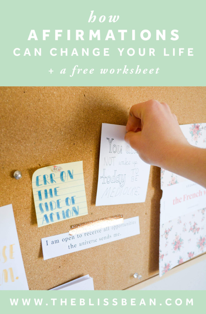 How Affirmations Can Change Your Life + Free Worksheet — The