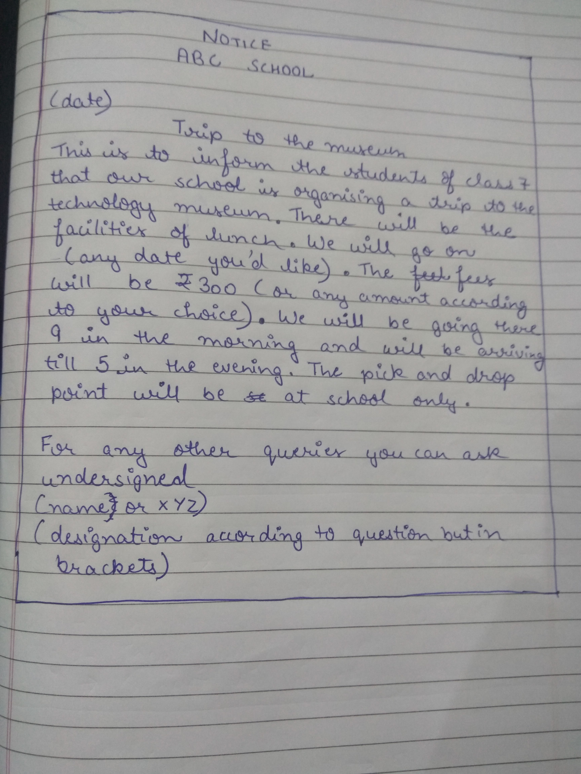 Write A Notice Informing The Students Of Class 7 That There